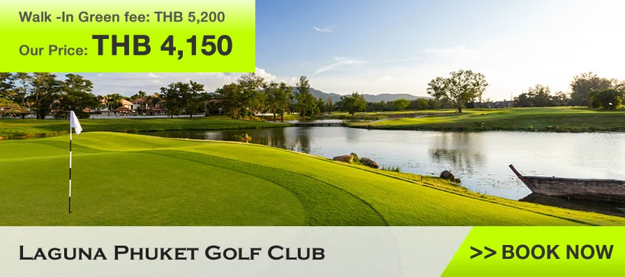 Laguna Phuket Golf Club Green Fee